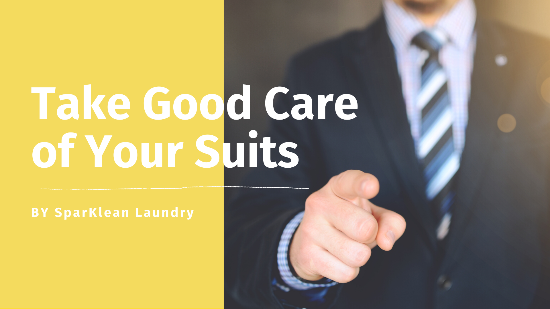 Take good care of your suits
